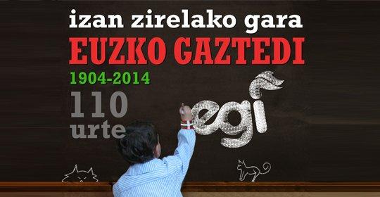 Izan  Zirelako  Gara  (EGI  110  urte)